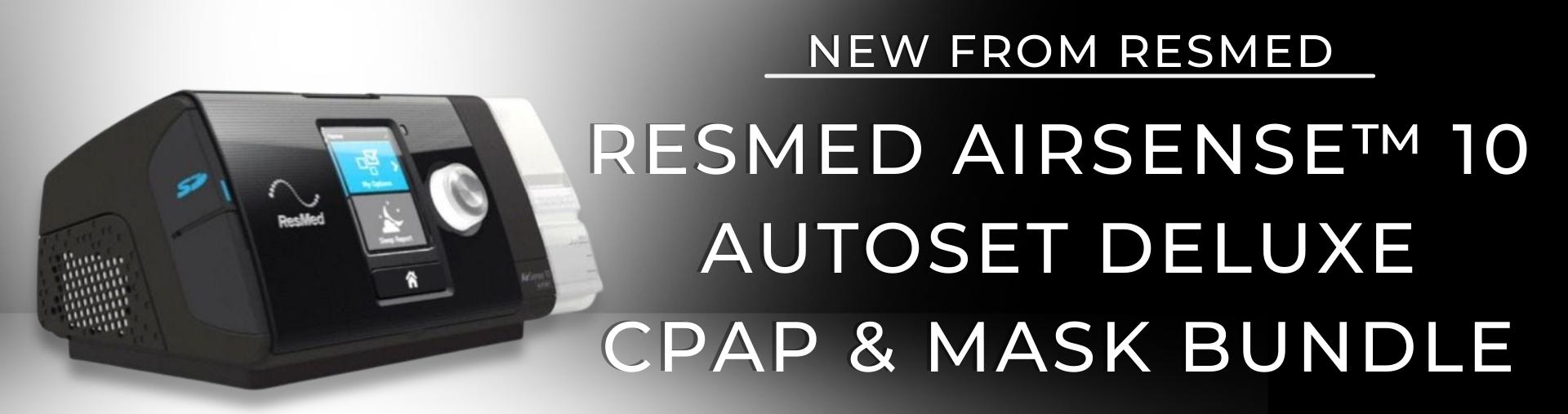 ResMed AirSense™ 10 AutoSet Deluxe CPAP Bundle